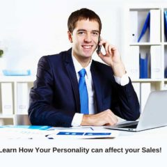 Learn How Your Personality can affect your Sales!