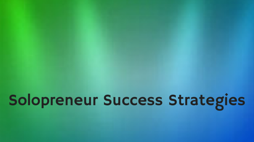 Solopreneur Success Strategies thumbnail